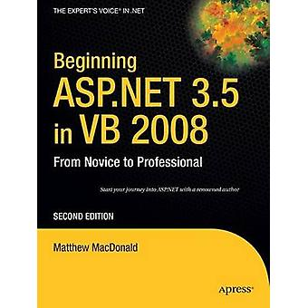 À ASP.NET 3,5 en VB 2008 - From Novice to Professional de Matt