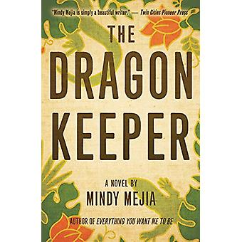 The Dragon Keeper by Mindy Mejia - 9781618220134 Book
