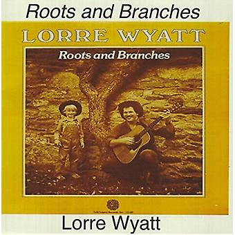 Lorre Wyatt - Roots & Branches [CD] USA import