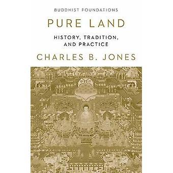 Pure Land History Tradition et pratiquez les fondations bouddhistes