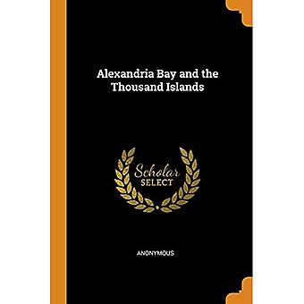 Alexandria Bay and the Thousand Islands