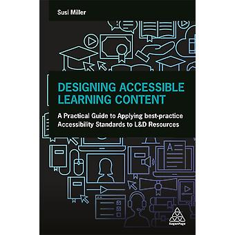 Designing Accessible Learning Content by Susi Miller