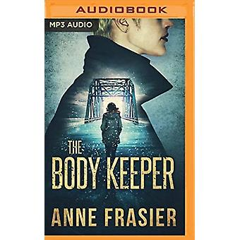 The Body Keeper av Berättaren Emily Sutton smith & Anne Frasier