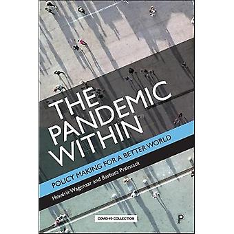 The Pandemic Within