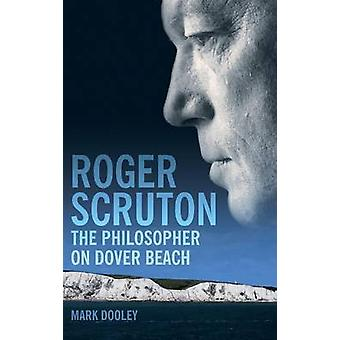 Roger Scruton by Mark Dooley