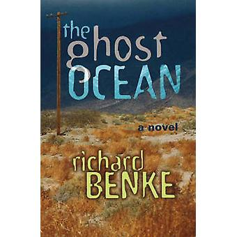 Ghost Ocean - A Novel by Richard Benke - 9780826331953 Book