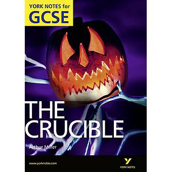 The Crucible - York Notes for GCSE (Grades A*-G) by David Langston - M