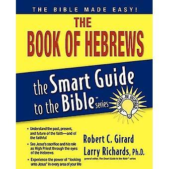 Hébreux Smart Guide par Robert Girard - livre 9781418510084