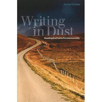 Écrit dans la poussière - lecture de la Prairie à l'environnement par Jenny Kerber