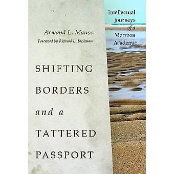 Verschuivende grenzen en een gescheurde paspoort - intellectuele reizen van een