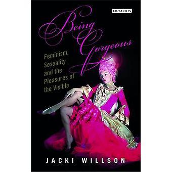 Prachtige - feminisme - seksualiteit en de geneugten van de visuele