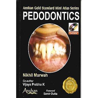 Mini Atlas of Pedodontics by Nikhil Marwah - 9781905740413 Book