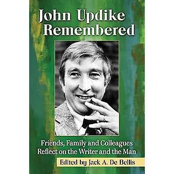 John Updike muistaa - ystävät - perheen ja työtovereiden pohtia th