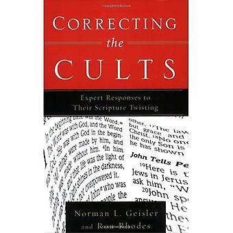 Korrektur der Kulte: kompetente Antworten auf ihre Schrift verdrehen