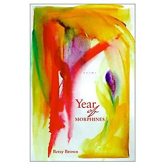 Year of Morphines: Poems (National Poetry)