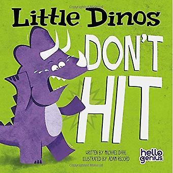 Lille Dinos rammer ikke