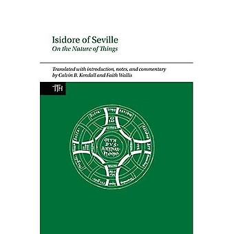 Isidore of Seville, On the Nature of Things (Translated Texts for Historians)