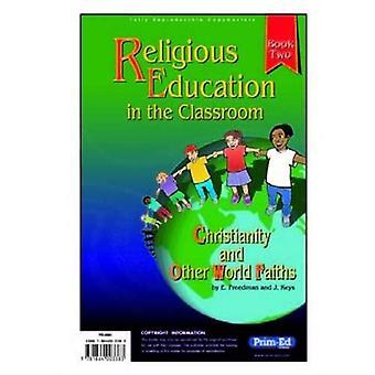 Godsdienstonderwijs in de klas: Bk. 2