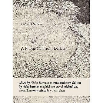 Een telefoontje van Dalian