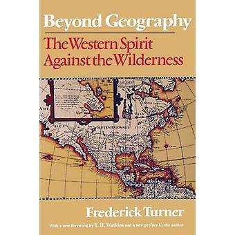 Ud over geografi den vestlige ånd mod ørkenen af Turner & Frederick