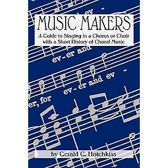 Music Makers by Hotchkiss & Gerald G.