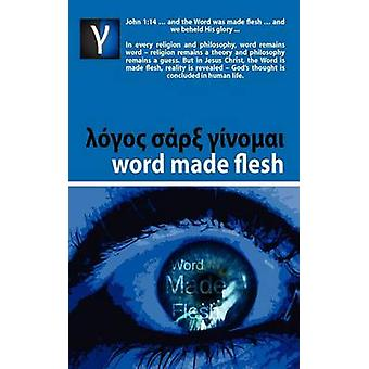 Word Made Flesh  Course by Rabe & Andre