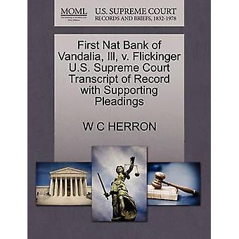 First Nat Bank of Vandalia Ill v. Flickinger U.S. Supreme Court Transcript of Record with Supporting Pleadings by HERRON & W C
