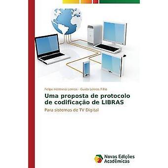 Uma proposta de protocolo de codificao de LIBRAS door Herminio Lemos Felipe