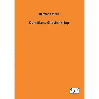Domitians Chattenkrieg af Vieze & Hermann