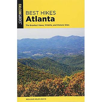 Best Hikes Atlanta - The Greatest Views - Wildlife - and Historic Site