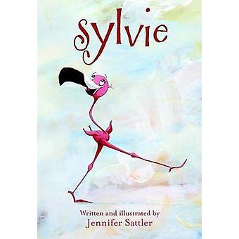 Sylvie by Jennifer Gordon Sattler - 9780375857089 Book