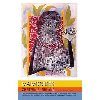 Maimonides by Sherwin B. Nuland - 9780805211504 Book