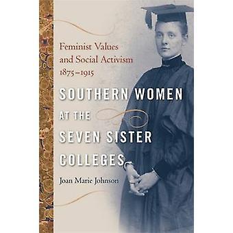 Zuidelijke vrouwen op de zeven zus Colleges - feministische waarden en Soci