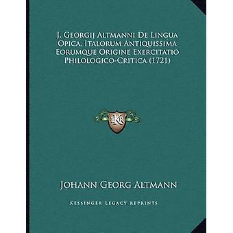 J. Georgij Altmanni de Lingua Opica - Italorum Antiquissima Eorumque