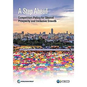 A step ahead - competition policy for shared prosperity and inclusive