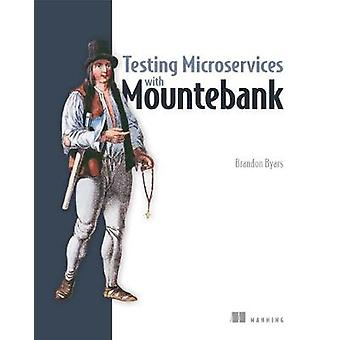 Testing Microservices with Mountebank by Testing Microservices with M