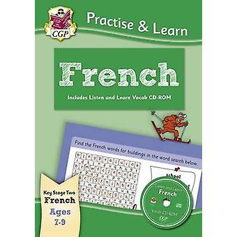 Uusi Curriculum Harjoittele & Opi-Ranskan Ages 7-9-kanssa vocab CD-