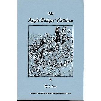 Apple Pickers' Children by Lott R - 9781881515029 Book