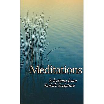 Meditations - Selections from Baha'i Scripture by Baha'i Publishing -