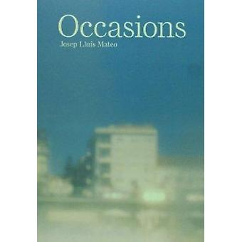 Occasions by Stan Allen - Vicente Guallart - Josep Llus Mateo - 97884