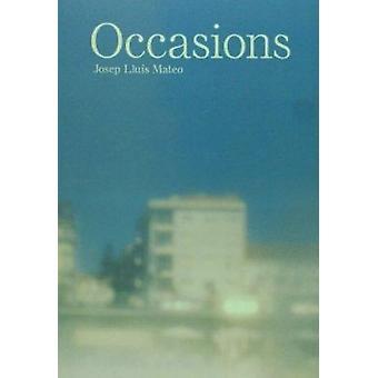 Occasions by Stan Allen - Vicente Guallart - Josep Llus Mateo - 97884