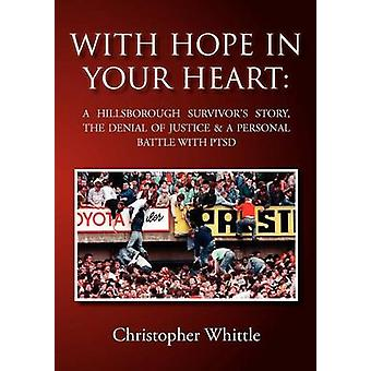 With Hope in Your Heart by Whittle & Christopher