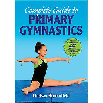 Complete Guide to Primary Gymnastics by Lindsay Broomfield