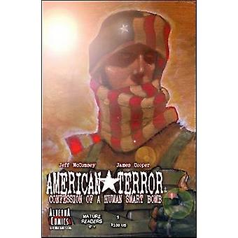 American Terror -- Volume 1 - Confession of a Human Smart Bomb by Jeff