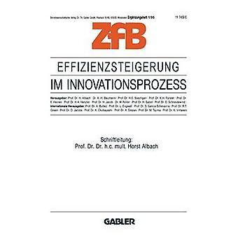 Effizienzsteigerung im Innovationsproze van Albach & Horst