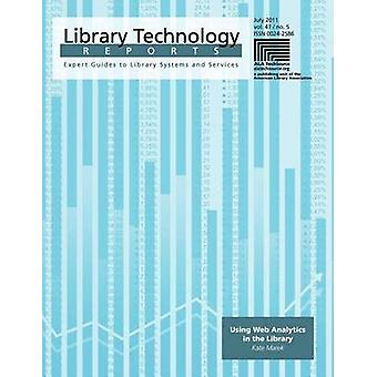 Using Web Analytics in the Library by Kate Marek - 9780838958339 Book