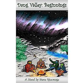 Dang Valley Beginnings door Steve Rincavage