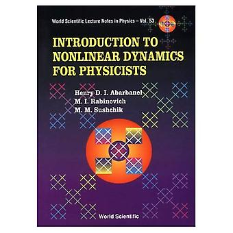 Nonlinear Dynamics for Physicists (Lecture Notes in Physics)