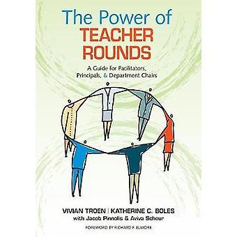 Le pouvoir des rondes d'enseignants par Vivian B. TroenKatherine C. Boles
