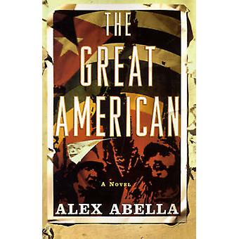 The Great American by Abella & Alex